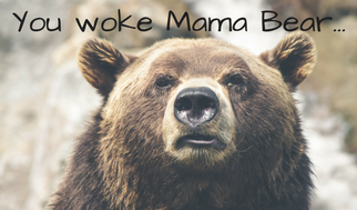 you-woke-mama-bear